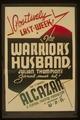 """The warrior's husband"" Julian Thompson's satirical smash hit LCCN98516872.tif"