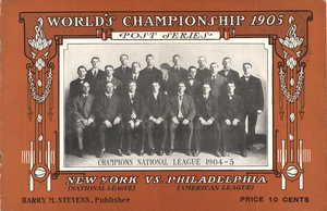 1905 World Series - New York Giants, 1904 and 1905 National League Champions.