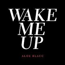 Aloe Blacc - Weck mich auf.jpg
