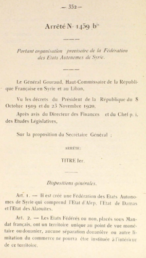 State of Syria (1924–30) - Arrete No. 1459 creating the Federation of the Autonomous States of Syria, 28 June 1922