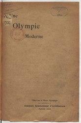 Pierre de Coubertin: Une Olympie moderne