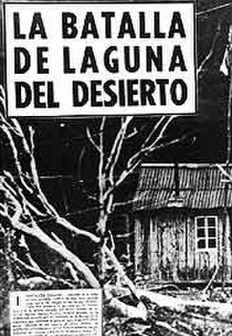 Laguna del Desierto incident - The Argentine magazine Gente y la Actualidad called the firefight a battle. In  the background, the shelter built by the Chilean Carabineros