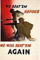 INF3-136 War Effort We beat 'em before. We will beat 'em again (infantryman and machine gunner attacking) Artist Pat Keely.jpg