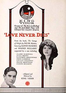 <i>Love Never Dies</i> (1921 film) 1921 film