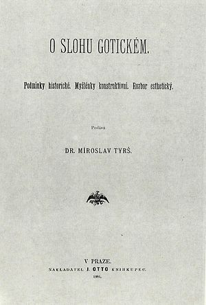 Miroslav Tyrš - Gothic Style published in 1881