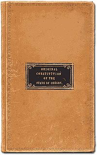 Constitution of Oregon Governing document of the state of Oregon, enacted in 1857