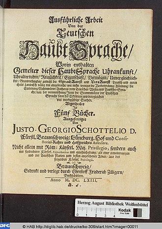 Justus Georg Schottelius - Ausführliche Arbeit Von der Teutschen HaubtSprache, 1663