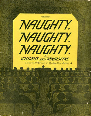1911 in music - Cover of sheet music for Naughty, Naughty, Naughty