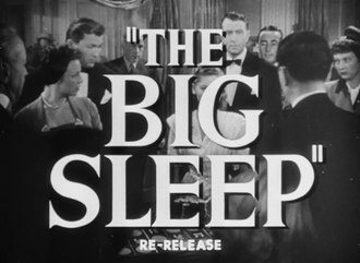 Fichier:The Big Sleep trailer (1946).webm