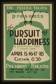 "The Federal Theatre Div. of W.P.A. presents ""The pursuit of happiness"" by Armina Marshall Langer & Lawrence Langer LCCN98512441.tif"