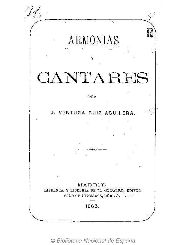 Ventura Ruiz Aguilera. Armonías y cantares. Madrid. 1865.pdf