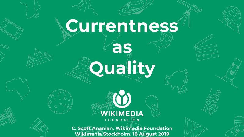 File:Wikimania 2019 - Currentness as Quality.pdf