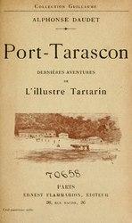 Alphonse Daudet: Port-Tarascon