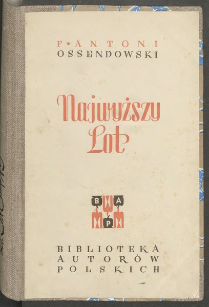 File:F. Antoni Ossendowski - Najwyższy lot.djvu