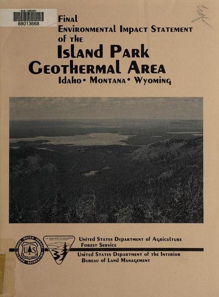 File:Final environmental impact statement of the Island Park geothermal area, Idaho, Montana, Wyoming (IA finalenvironment00yell).pdf