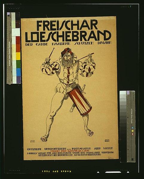 File:Freischar Loeschebrand, der Garde Kavallerie Schützen Division. Offiziere, Unteroffiziere und Mannschaften aller Waffen, meldet euch LCCN2004666109.jpg