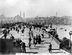 Galata Bridge - Between 1880-1893, the Galata Bridge and in the background the New Mosque, Istanbul.