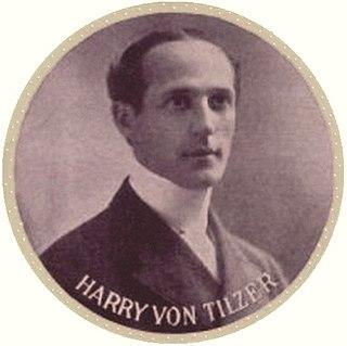 Harry Von Tilzer American composer