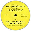 Ice-T, The Glove & Dave Storrs - Reckless-Tebitan Jam (Taxidermi Records-1990s) (Side A).jpg