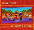 Joselo Schuap y El Sueño del Pibe.jpg
