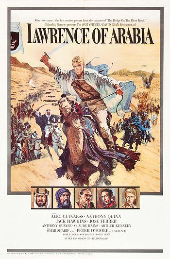 51c266db8 ملصق فيلم لورانس العرب (1963), فيلم ملحمة الدرامية التاريخية الذي يستند على  حياة توماس إدوارد لورنس. أحد أفلام المبني على قصة حقيقية في التاريخ خلال  حملة ...