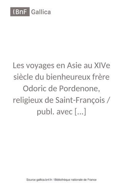 File:Les Voyages en Asie au XIVe siècle du bienheureux frère Odoric de Pordenone.pdf
