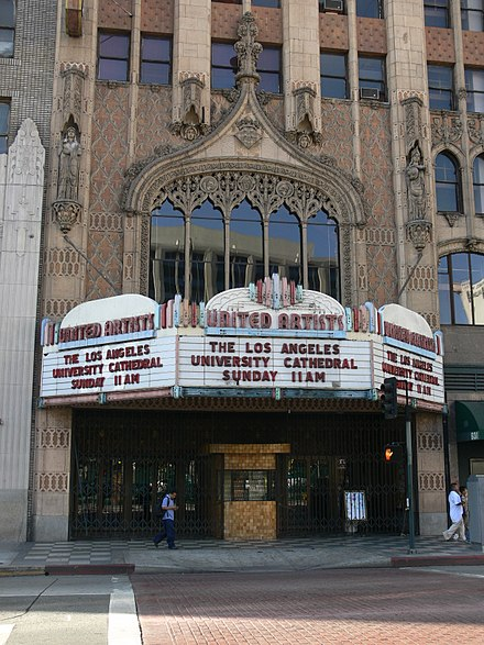 University Cathedral marquee Los Angeles United Artists Theatre 2008 2.jpg