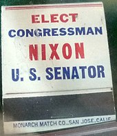 "back of a matchbook, stating ""ELECT CONGRESSMAN NIXON US SENATOR"""