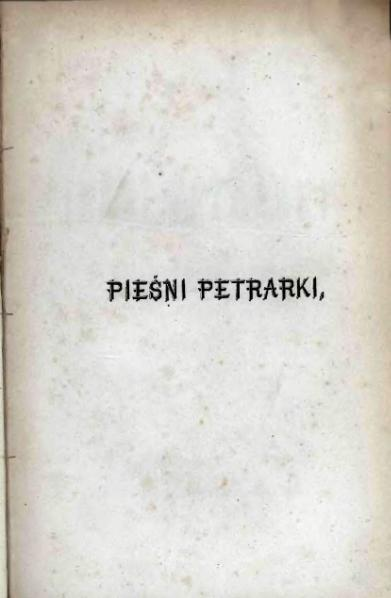 File:PL Felicyana przekład Pieśni Petrarki.djvu