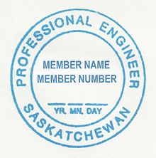 Professional Engineers Seal In Fact A Rubber Stamp The Province Of Saskatchewan Canada