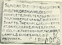 "Rhodes' message to residents stating: ""Sunday. I recommend women and children who desire complete shelter to proceed to Kimberley and De Beers shafts. They will be lowered at once in the mines from 8 O'clock throughout the night. Lamps and guides will be provided. C.J. Rhodes"""