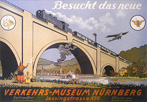 "Nuremberg Transport Museum - A 1920s advertisement which says ""Visit the new Transport Museum in Nuremberg""."