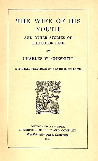 Quadroon - The Wife of His Youth and Other Stories of the Color Line, 1899, by Charles W. Chesnutt