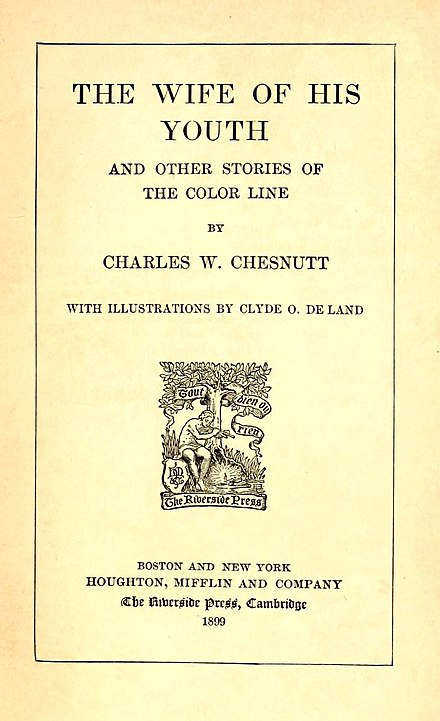 The Wife of His Youth and Other Stories of the Color Line, 1899, by Charles W. Chesnutt - Quadroon