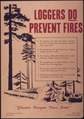 """Loggers do prevent fires"" - NARA - 514906.tif"