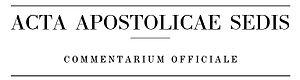 Acta Apostolicae Sedis - Image: ACTA APOSTOLICAE SEDIS