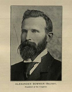 Alexander Bowman (Irish politician) Irish politician and trade unioinist