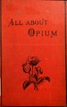All about opium (IA b28108632).pdf