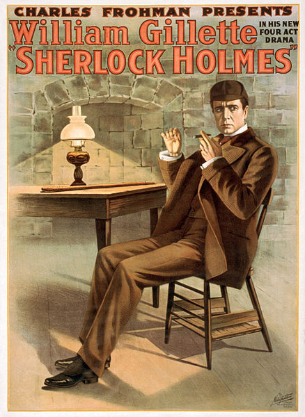 File:Charles Frohman presents William Gillette in his new four act drama, Sherlock Holmes (LOC var 1364) (edit).jpg