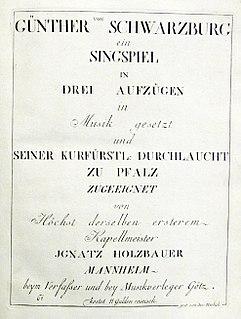 <i>Günther von Schwarzburg</i> (opera) opera by Ignaz Holzbauer