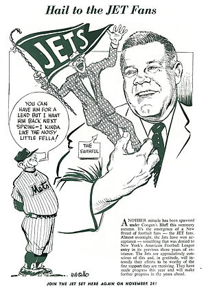 History of the New York Jets - Mets Manager Casey Stengel entrusts the Jets faithful to Jets Head Coach Weeb Ewbank in this cartoon by Bill Gallo for a Jets ad in their own program, 1963.