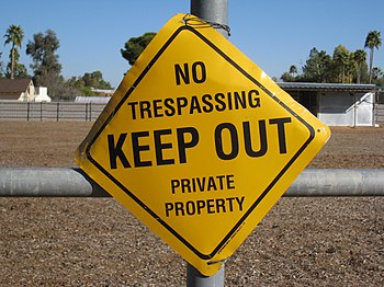 No trespassing. Keep out. Private property. Su...