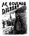 Le Guennec - Ar goulmig dilezet, 1912.png