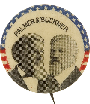 National Democratic Party (United States) - Image: Palmer Buckner 1896button