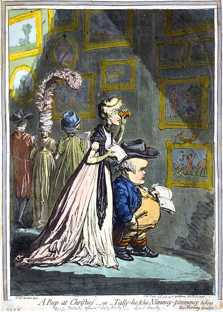 In A Peep at Christies (1799), James Gillray caricatured actress Elizabeth Farren and huntsman Lord Derby examining paintings appropriate to their tastes and heights. Peep-at-Christies-Gillray.jpeg
