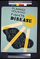 Planned housing fights disease LCCN98518564.jpg