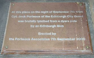 John Porteous (soldier) - A plaque marks the spot where the lynching took place