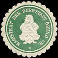 Siegelmarke Magistrat der Bergstadt Grund im Harz W0226933.jpg