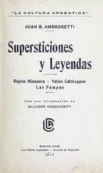 Juan Bautista Ambrosetti: Supersticiones y leyendas