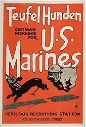 "recruiting poster depicts a bulldog wearing a Marine helmet chasing a dachshund in a German helmet and reads: ""TeufelHunden, German nickname for U.S. Marines, Devil Dog Recruiting Station, 628 South State street"""